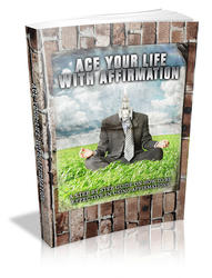 Ace Your Life With Affirmation
